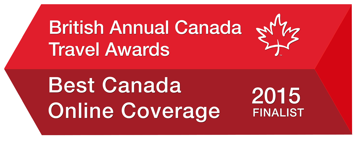 British Annual Canada Travel Awards - Best Canada Online Coverage